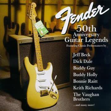 Various Artists - Fender 50th Anniversary Guitar Legends