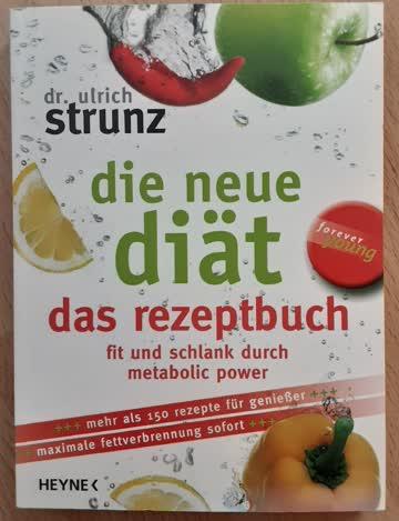 Dr. Ulrich Strunz  die neue diät das rezeptbuch