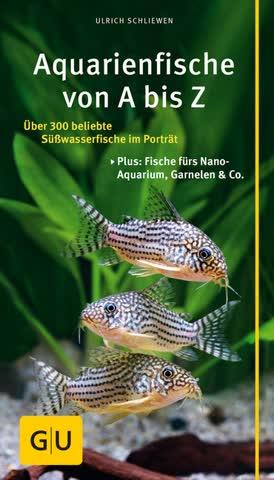 Aquarienfische von A bis Z