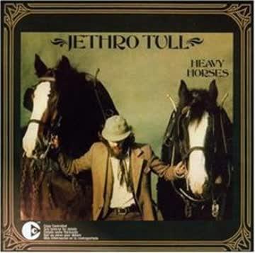 Jethro Tull - Heavy Horses [REMASTERED]