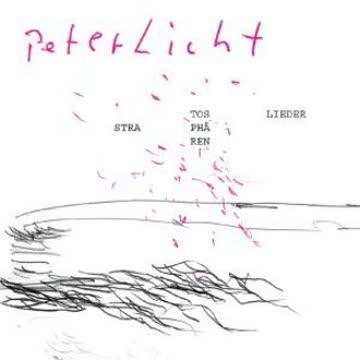 Peterlicht - Stratosphärenlieder