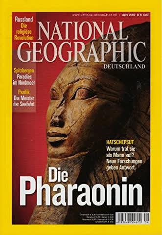 National Geographic April 2009: Die Pharaonin