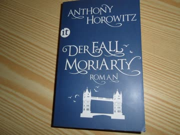 Der Fall Moriarty Anthony Horowitz