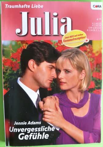 Julia Unvergessliche Gefühle von Jennie Adams