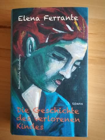 Elena Ferrante - Die Geschichte des verlohrenen Kindes