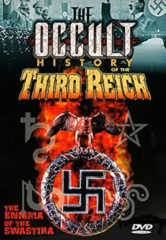 The Occult History of the Third Reich: Enigma of the Swastika