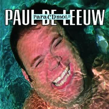 Paul de Leeuw - ParaCDmol / Pump Up De Valium!