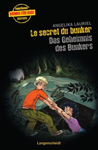 Das Geheimnis des Bunkers - Le secret du bunker
