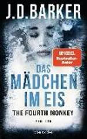 The Fourth Monkey - Das Mädchen im Eis