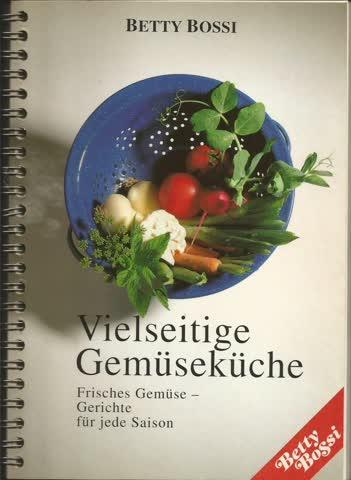 Vielseitige Gemüseküche (Betty Bossi)
