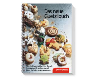 Das neue Guetzlibuch (Betty Bossi)