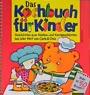 Das Kochbuch für Kinder mit Carla & Orso