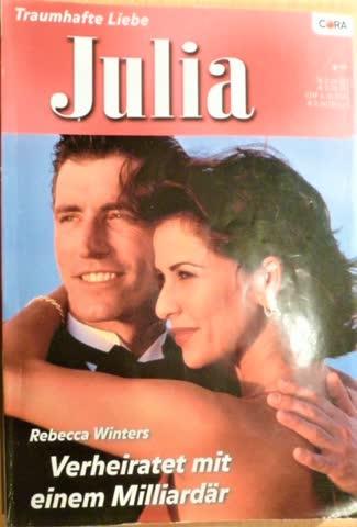 Julia Verheiratet mit einem Milliardär von Rebecca Winters