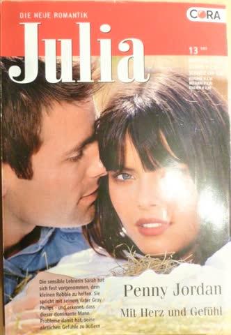 Julia Mit Herz und Gefühl von Penny Jordan
