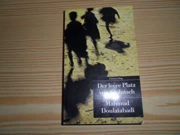 Der leere Platz von Ssolutsch Mahmud Doulatabadi