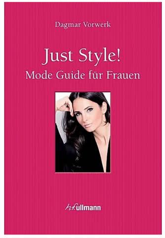 Just Style! Mode Guide für Frauen