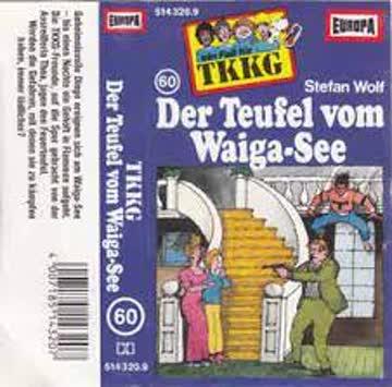 Ein Fall für TKKG, Folge 60: Der Teufel vom Waiga-See (MC)