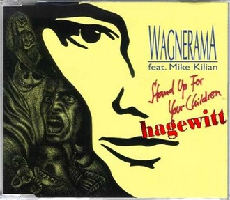 Wagnerama - Stand up for your children (feat. Mike Kilian)