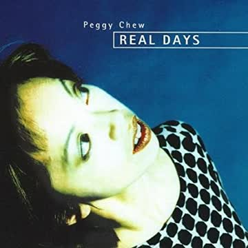 Peggy Chew - Real Days