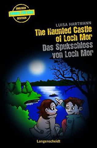The Haunted Castle of Loch Mor - Das Spukschloss von Loch Mo