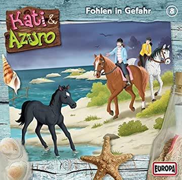 Kati & Azuro Folge 08: Fohlen in Gefahr