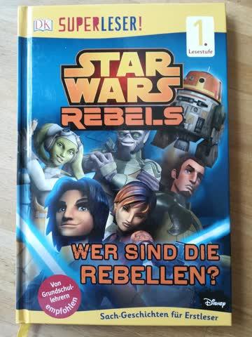 Starwars - Rebels - Wer sind die Rebellen