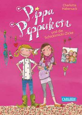 Pippa Peppkorn und die Schickimicki-Zicke