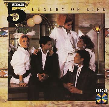 Five Star - Luxury of life (1984/85)