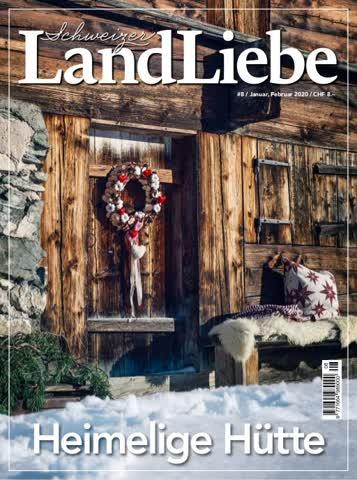 Schweizer LandLiebe Heimelige Hütte