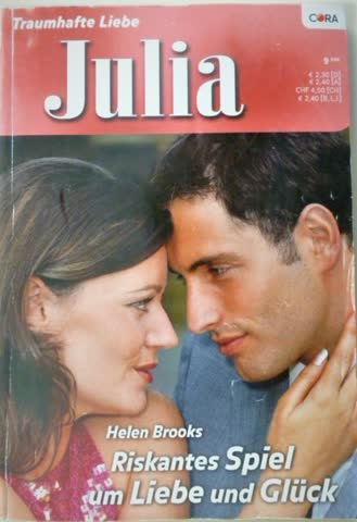 Julia Riskantes Spiel um Liebe und Glück