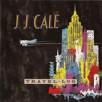J.J. Cale - Travel-log (1989)
