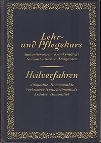 Lehr- und Pflegekurs/Heilverfahren