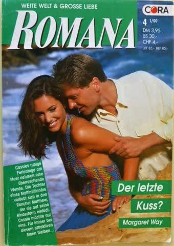 Romana Der letzte Kuss?