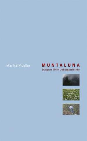 Muntaluna - Etappen einer Liebesgeschichte