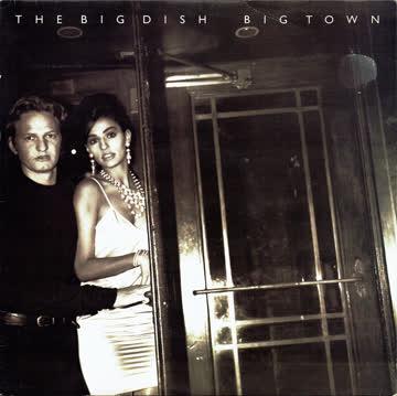 The Big Dish - Big Town ((Five Inch CD-Singel - 4 Songs Version)