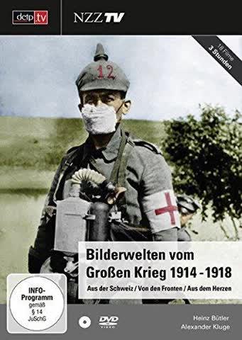 Bilderwelten vom Grossen Krieg 1914-1918