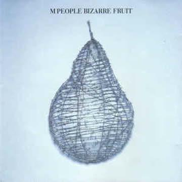 M People - Bizarre Fruit