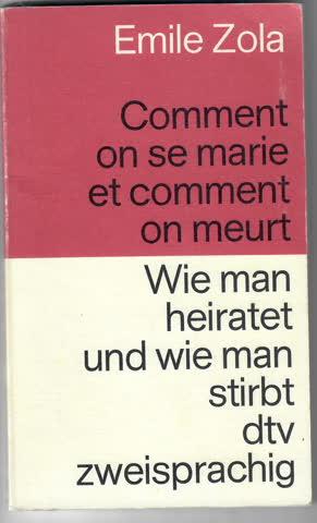 Wie man heiratet und wie man stirbt.: Französisch /Deutsch