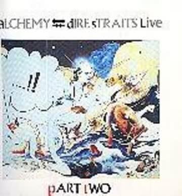 Dire Straits - Alchemy (live) part 2