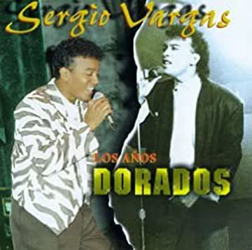 Sergio Vargas - Los Anos Dorados