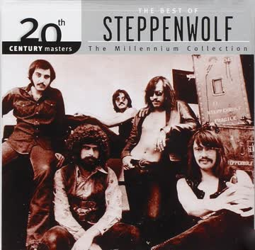 Steppenwolf - Steppenwolf - The Best Of - The Millenium Collection