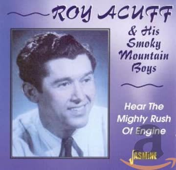 Roy Acuff - Roy Acuff & His Smoky Mountain Boys