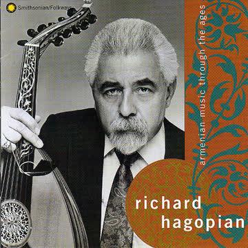 Richard Hagopian - Armenian music through the ages