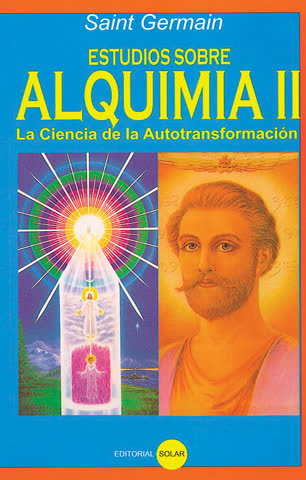 Estudios sobre Alquimia Tomo II