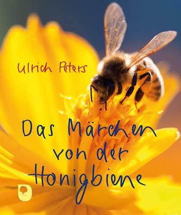 Das Märchen von der Honigbiene