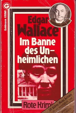 Edgar Wallace: Im Banne des Unheimlichen