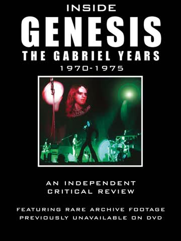 Inside Genesis - The Gabriel Years 1970-1975