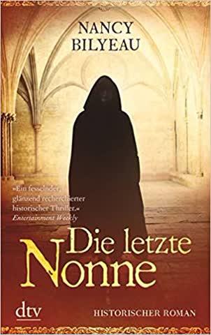 Die letzte Nonne: Historischer Roman
