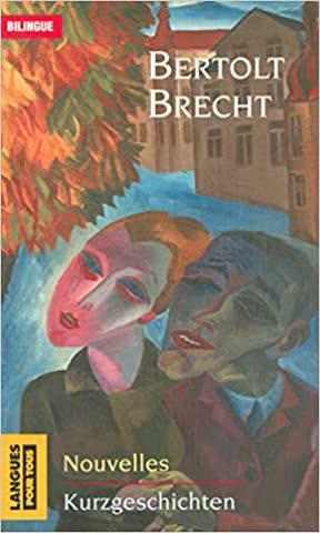 Bertolt Brecht Nouvelles/Kurzgeschichten