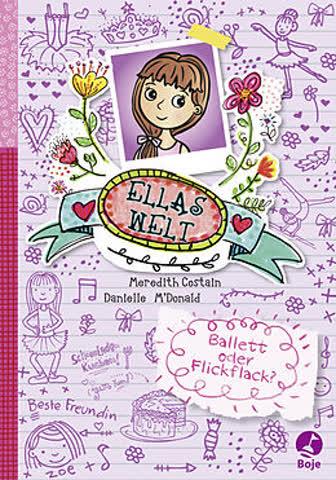 Ellas Welt - Ballett oder Flickflack? (Band 2)